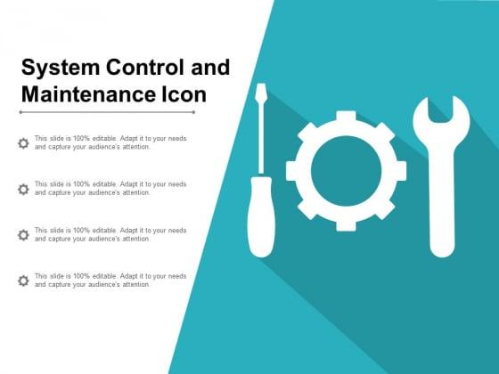 System Control And Maintenance Icon Ppt PowerPoint Presentation Portfolio Maker