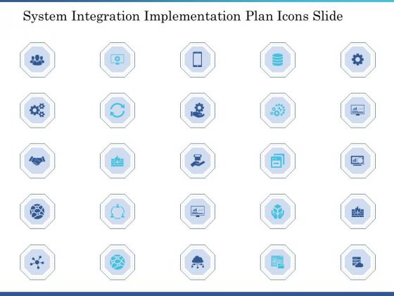 System Integration Implementation Plan System Integration Implementation Plan Icons Slide Ppt Gallery Background Designs PDF