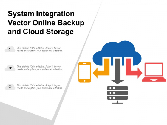 System Integration Vector Online Backup And Cloud Storage Ppt Powerpoint Presentation Professional Pictures
