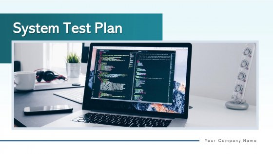 System Test Plan Acceptance Materials Ppt PowerPoint Presentation Complete Deck With Slides