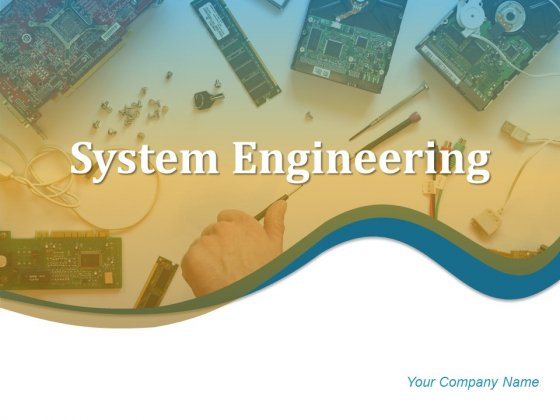Systems Engineering Ppt PowerPoint Presentation Complete Deck With Slides