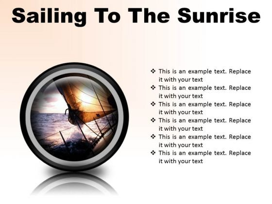 Sailing To The Sunrise Nature PowerPoint Presentation Slides Cc