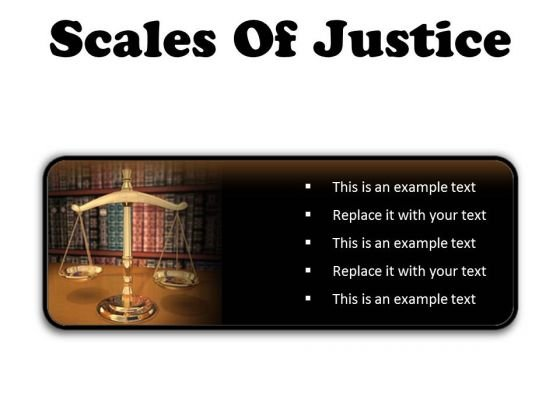 Scales Of Justice Law PowerPoint Presentation Slides R