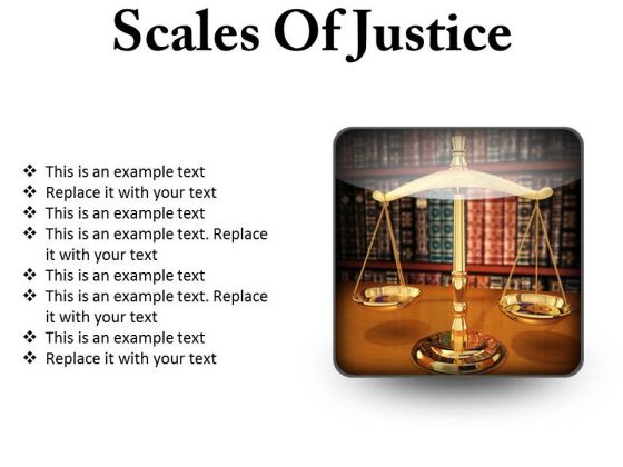 Scales Of Justice Law PowerPoint Presentation Slides S