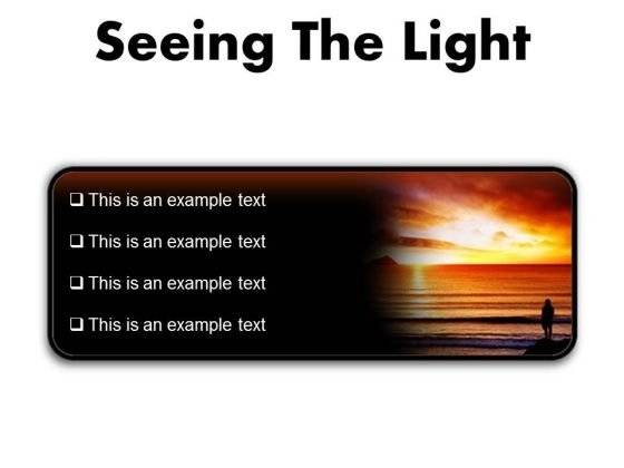 Seeing The Light Nature PowerPoint Presentation Slides R