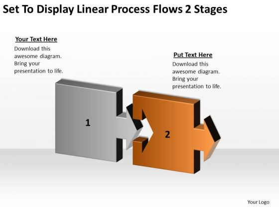 Set To Display Linear Process Flows 2 Stages Ppt Business Plan Writers PowerPoint Slides