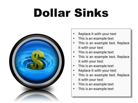 Sinks Dollar Finance PowerPoint Presentation Slides Cc