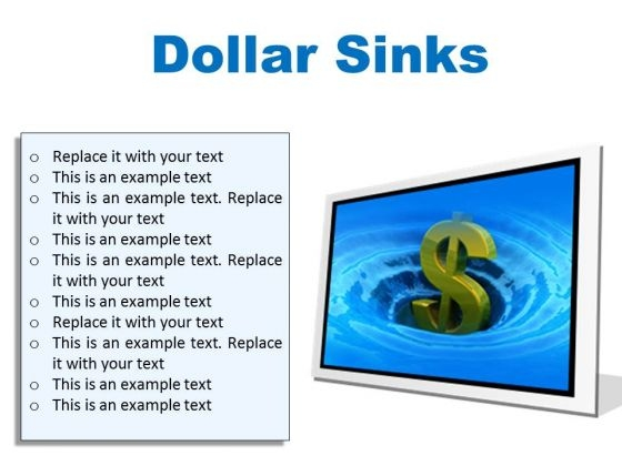 Sinks Dollar Finance PowerPoint Presentation Slides F