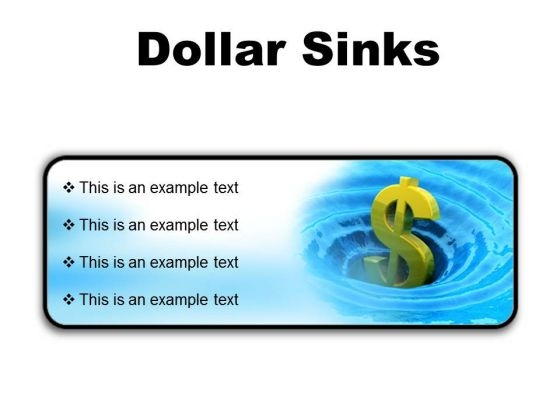 Sinks Dollar Finance PowerPoint Presentation Slides R