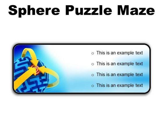 Sphere Maze Puzzle Business PowerPoint Presentation Slides R