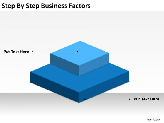 Step By Business Factors Ppt Basic Plan Outline PowerPoint Templates