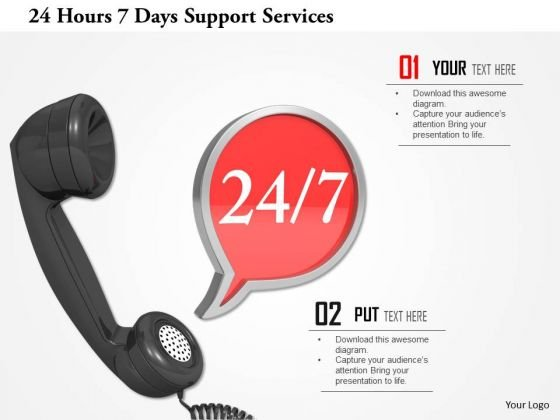 Stock Photo 24 Hours 7 Days Support Services PowerPoint Slide