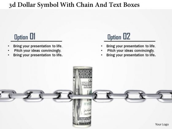 Stock Photo 3d Dollar Symbol With Chain And Text Boxes PowerPoint Slide