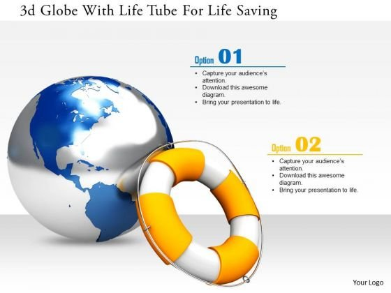 Stock Photo 3d Globe With Life Tube For Life Saving Image Graphics For PowerPoint Slide