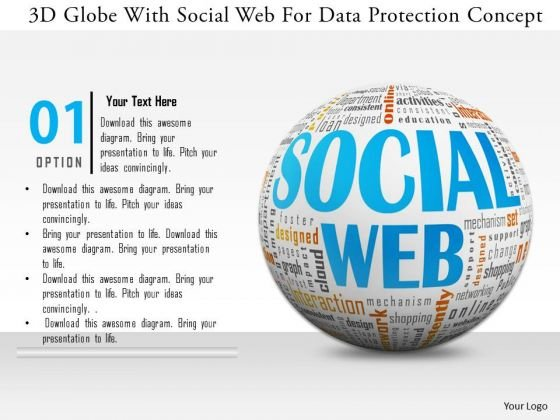 Stock Photo 3d Globe With Social Web For Data Protection Concept PowerPoint Slide