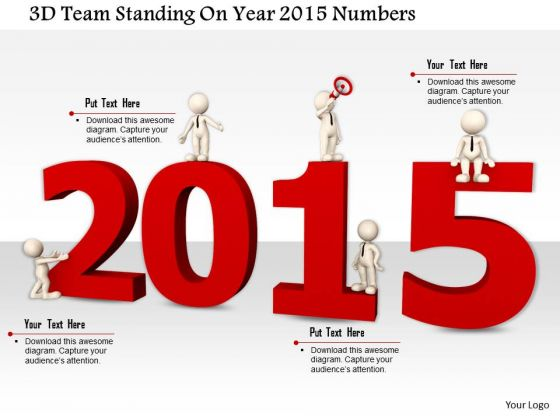 Stock Photo 3d Team Standing On Year 2015 Numbers PowerPoint Slide