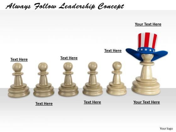 Stock Photo Always Follow Leadership Concept PowerPoint Template
