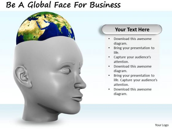 Stock Photo Be A Global Face For Business PowerPoint Template