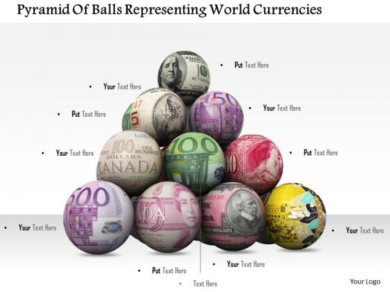 Stock Photo Global Currencies On Ball In Pyramid Shape PowerPoint Slide