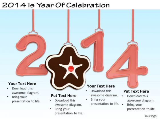 Stock Photo Internet Business Strategy 2014 Is Year Of Celebration Images And Graphics