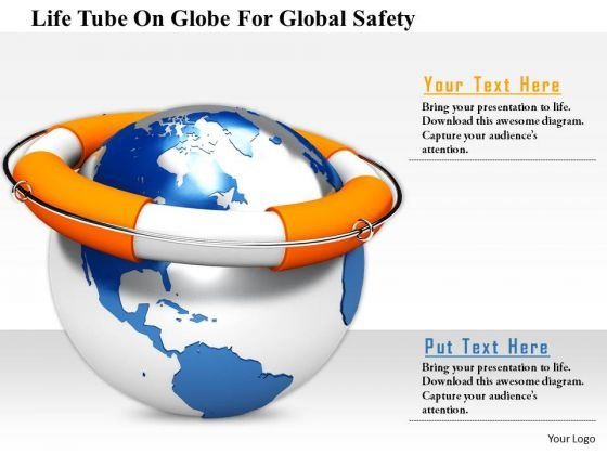 Stock Photo Life Tube On Globe For Global Safety Image Graphics For PowerPoint Slide