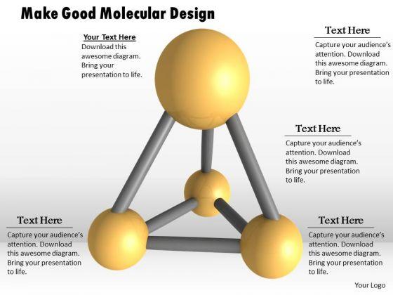 Stock Photo Make Good Molecular Design PowerPoint Template