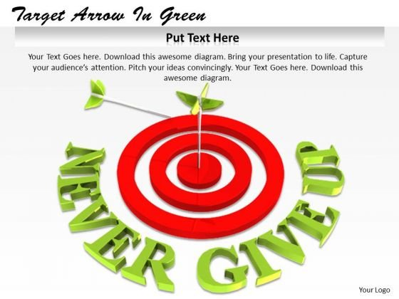 Stock Photo Never Give Up Text With Target Dart Pwerpoint Slide
