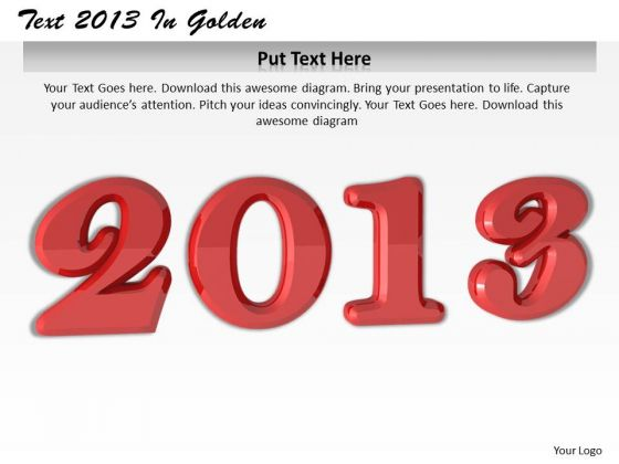 Stock Photo Text Of Year 2013 In Red Color Pwerpoint Slide