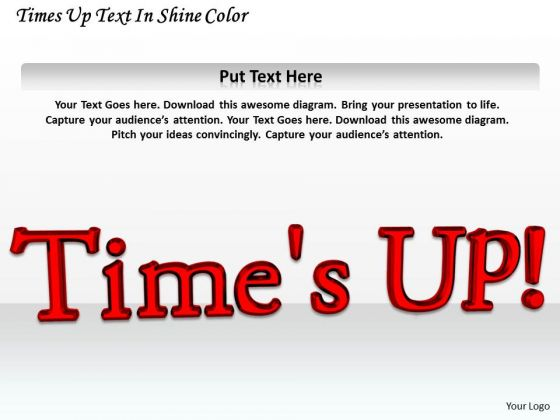 Stock Photo Times Up Text In Red Color Pwerpoint Slide