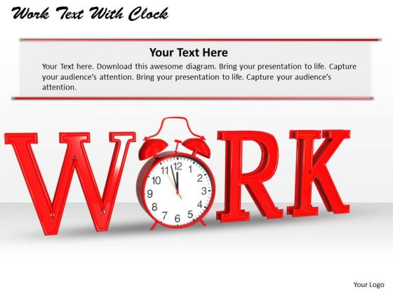 Stock Photo Work Text With Alarm Clock PowerPoint Slide