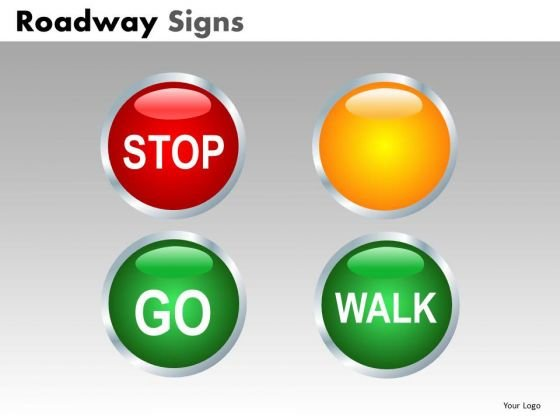 Stop Go Walk Road Signs PowerPoint Templates And Ppt Slides