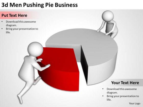 Successful Business Men 3d Pushing Pie PowerPoint Presentations Slides