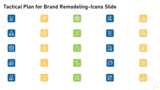 Tactical Plan For Brand Remodeling Icons Slide Ppt Icon Maker PDF