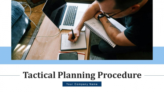 Tactical Planning Procedure Implemented Ppt PowerPoint Presentation Complete Deck With Slides