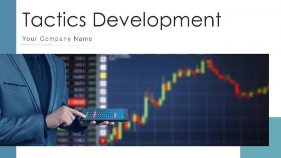 Tactics Development Organizational Performance Ppt PowerPoint Presentation Complete Deck With Slides