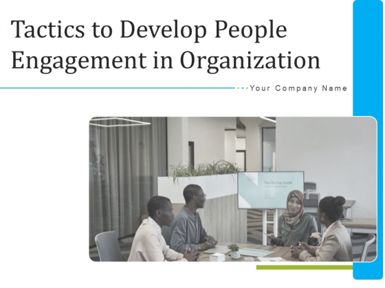 Tactics_To_Develop_People_Engagement_In_Organization_Ppt_PowerPoint_Presentation_Complete_Deck_With_Slides_Slide_1
