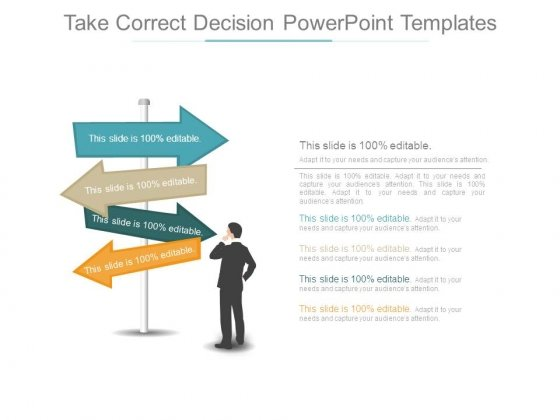 Take Correct Decision Powerpoint Templates