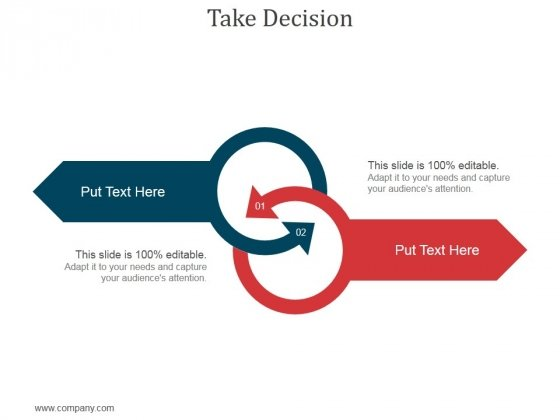 Take Decision Ppt PowerPoint Presentation Icon