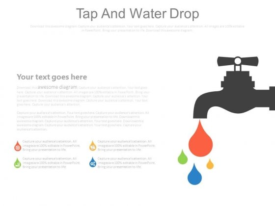 Tap With Water Drops Diagram Powerpoint Slides