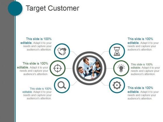 Target Customer Ppt PowerPoint Presentation Examples