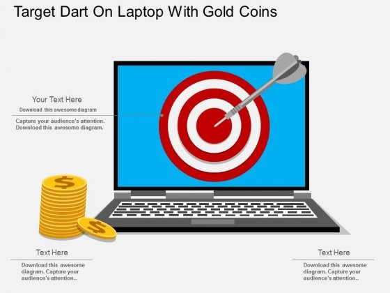 Target Dart On Laptop With Gold Coins Powerpoint Template