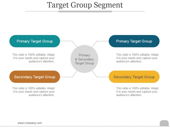 Target Group Segment Ppt PowerPoint Presentation Example 2015