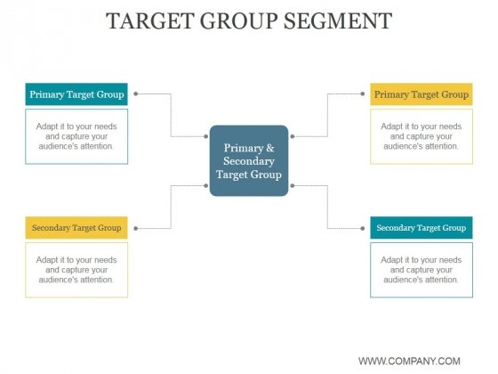 Target Group Segment Ppt PowerPoint Presentation Graphics