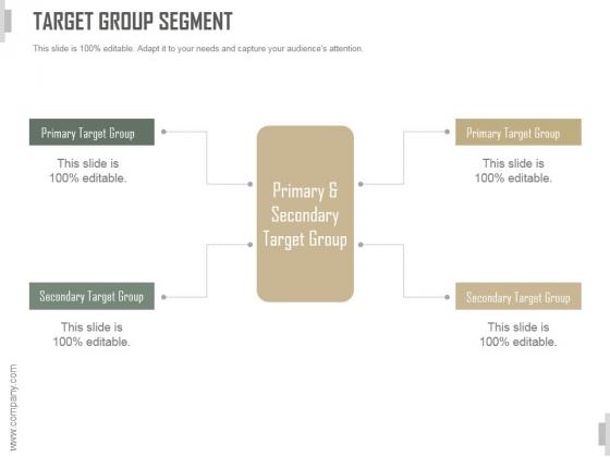 Target Group Segment Ppt PowerPoint Presentation Summary