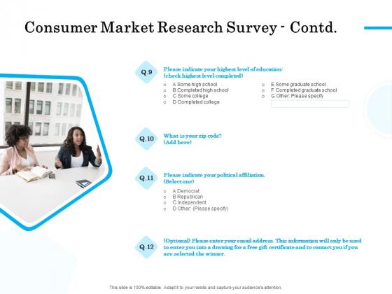 Target Market Segmentation Consumer Market Research Survey Contd Political Ppt PowerPoint Presentation Ideas Templates PDF