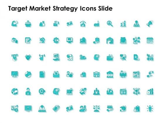 Target Market Strategy Icons Slide Ppt Inspiration Template PDF
