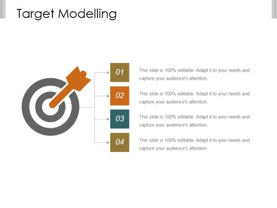 Target Modelling Ppt PowerPoint Presentation Show