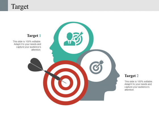 Target Ppt PowerPoint Presentation Pictures Graphics Template