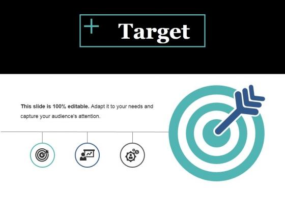 Target Ppt PowerPoint Presentation Slides Design Templates