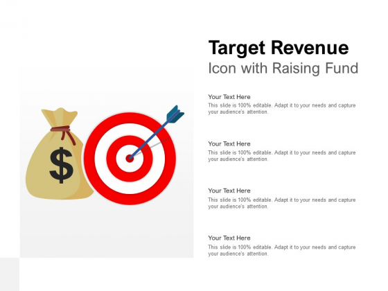 Target Revenue Icon With Raising Fund Ppt PowerPoint Presentation Summary Influencers